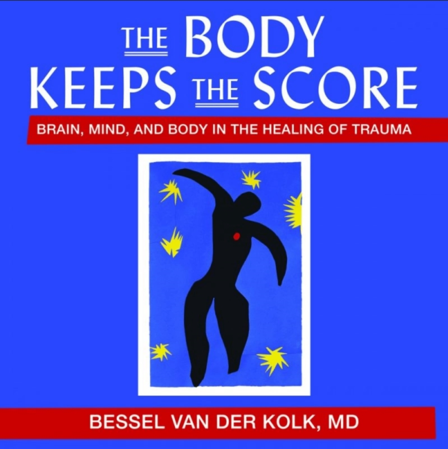 The Body Keeps the Score_ Mind, Brain and Body in the Transformation of Trauma - Bessel van der Kolk